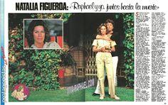 Natalia Figueroa: «Raphael y yo juntos hasta la muerte». 1984.