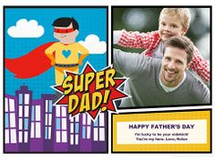 Superhero Dad greeting.  Thank Dad for always saving (or making) your day with superpowers like humor and hard work! Choose music, layout, and dad (skin tone and hair color). Email or post with high-flying animation, or print.