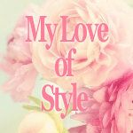 MY Must-Haves | My Love of Style – My Love of Style