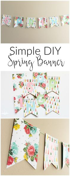 Simple DIY Spring Banner made from pretty floral paper and baker's twine Diy Banner, Bunting Banner, Buntings, Diy Craft Projects, Crafts For Kids, Diy Crafts, Craft Ideas, Decor Ideas, Project Ideas