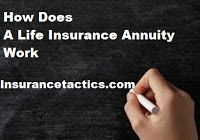 How Does A Life Insurance Annuity Work