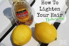 You can lighten your hair with lemon juice! I've tried it and it actually works. Just squeeze 2 lemons and add the juice to a cup of water and spray it all over your hair evenly. Then just expose your hair to the sun for about an hour and then shampoo and condition it!
