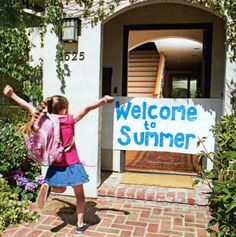"Brandon loved his ""Welcome to Summer Vacation"" sign.  Fun to do as banner."