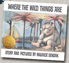 Where the Wild Things Are   One of My favorite books as a child <3