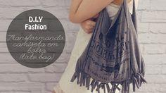 DIY - Faça você mesma. Transforme camiseta em bolsa. DIY fácil, rápido e barato. (Por: Carla Sant'Anna, blog Burguesinhas)