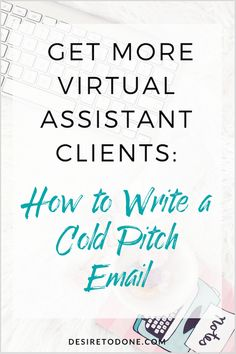 What do you do when you need more clients for your virtual assistant business and nobody is reaching out to you? You reach out to them! Learn how to write a cold pitch email so you can continue growing your business!