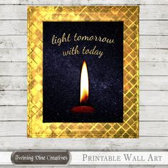 Light Tomorrow With Today Quote Wall Art, Inspirational Wall Art Quote by Twining Vine Creatives