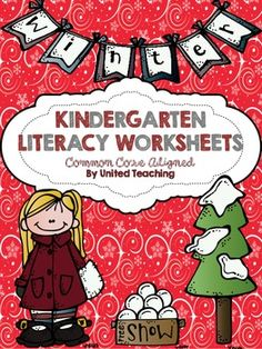 Kindergarten Common Core Aligned Winter Literacy Worksheets