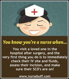Funny nursing quotes----http://www.nursebuff.com/2013/07/funny-nurses-quotes/