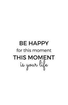Be happy for this moment (Stoic Wisdom)