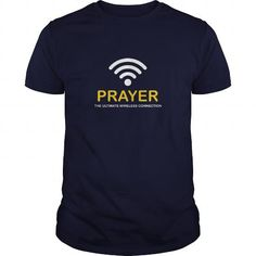 Prayer The Ultimate Wireless Connection Great Gift For Any Christian T-Shirts, Hoodies, Sweatshirts, Tee Shirts (19$ ==► Shopping Now!)