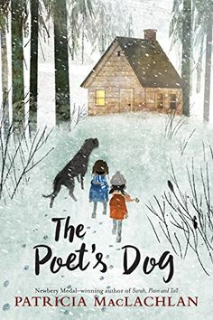"""★ Poet's Dog, by Patricia MacLachlan 