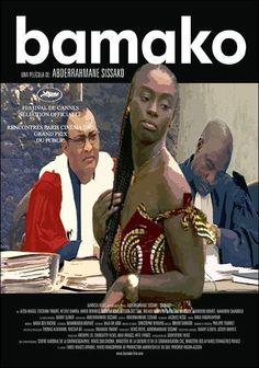 Bamako (2006) de Abderrahmane Sissako. Melé canta en un bar, su marido Chaka está en el paro y la pareja está a punto de romper. El patio de la casa que comparten con otras familias se ha convertido en una sala de juicios: portavoces de la sociedad civil africana acusan al Banco Mundial y al Fondo Monetario Internacional de los males que afligen a África. Chaka no parece muy preocupado por este deseo insólito de África de luchar por sus derechos. (FILMAFFINITY)