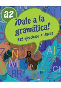 DALE a la gramatica A2 275 ejercicios+soluciones+CD audio Audio, Exercises