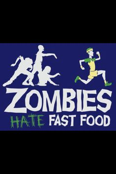 Zombies Hate Fast Food, just in case of zombie apocalypse. Fitness Motivation, Fitness Quotes, Exercise Motivation, Funny Fitness, Fitness Humor, Fit Quotes, Running Motivation, Motivational Quotes, Skinny Motivation