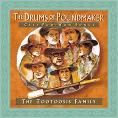 The Tootoosis Family - The Drums of Poundmaker (CR-6157)