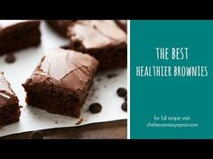 The Best Healthier Brownies (Video) | Chelsea's Messy Apron