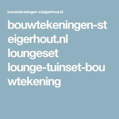 bouwtekeningen-steigerhout.nl loungeset lounge-tuinset-bouwtekening