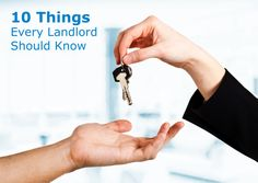 10 things every landlord should know according to a real estate agent and investor.