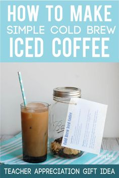 How To Make Simple Cold Brew Iced Coffee Comes with a free printable recipe card you can attach as a gift idea! Perfect as an end of the year Teacher Appreciation gift Breakfast Crockpot Recipes, Coffee Recipes, Cold Brew Iced Coffee, Joe Coffee, Coffee Wine, Coffee Drinks, Soap Labels, Canning Labels, Canning Recipes