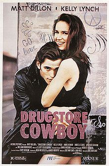 Drugstore Cowboy is a 1989 American crime drama film directed by Gus Van Sant. Matt Dillon stars in the title role, and Kelly Lynch, Heather Graham, and William S. Burroughs are also featured. It was Van Sant's breakthrough picture.  The film was very well received critically, being listed on the Top Ten list of both Gene Siskel and Roger Ebert for films released in 1989. was filmed mainly around Portland, Oregon, including in an area in the Pearl District.