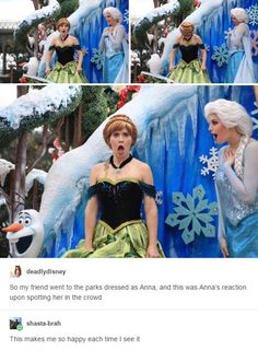 I will go dressed up as Anna when I'm her age on a Frozen parade day, just so I can be that person