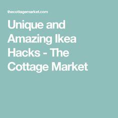 Unique and Amazing Ikea Hacks - The Cottage Market