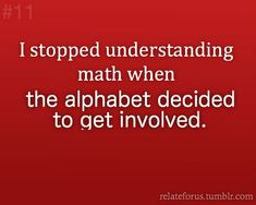 264 Best THOUGHTS, OTHER, GOOD POINT, I AGREE images in ... I Hate Math Image