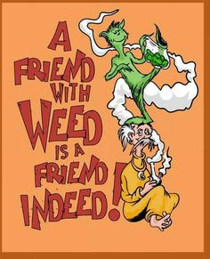 Friends  Weed