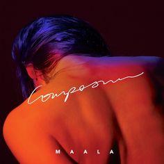 MAALA – Composure