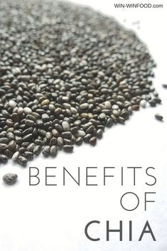 Chia Seeds - Why Are They Good for You? | WIN-WINFOOD.com Benefits and nutritional breakdown #chia #vegan #protein #superfood #nutrition