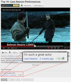 Liam Neeson is a great actor - Liam Neeson