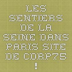 Les sentiers de la Seine dans Paris - Site de cdrp75 !