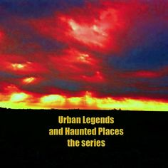 Urban Legends And Haunted Places - the series- Indiana Edition