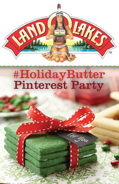 Join the Land O'Lakes #HolidayButter Pinterest Party and Win!