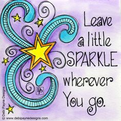 Leave a Little Sparkle by Debi Payne