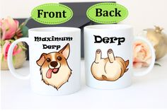 Corgi - Derpy Corgi Mug - Maximum Derp Mug - Corgi Mug - Maximum Derp -Gift For Corgi Lovers - Corgi Gifts - Funny corgi Mug - Funny Corgi by MysticCustomDesignCo on Etsy