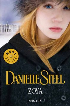 Buy Zoya by Danielle Steel and Read this Book on Kobo's Free Apps. Discover Kobo's Vast Collection of Ebooks and Audiobooks Today - Over 4 Million Titles! Danielle Steel, Got Books, Books To Read, Maya Banks, Sylvia Day, Vampire Diaries Stefan, Christine Feehan, Vampire Books, Michael Trevino