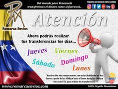 Atención.  A nuestro clientes,  puedes realizar tus transferencias los siguientes días.  #RomarcaEnvios #VenezolanosEnElMundo