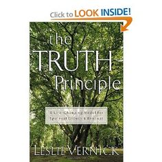 One of my favorite books ~ The Truth Principle by Leslie Vernick. It changed my thinking.