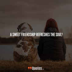 Cute Short Friendship Quotes: A sweet friendship refreshes the soul! ... More awesome quotes of your favorite category. at 99quotes.net ... #99Quotes #friendship #friendshipquotes #typographyinspired #popularquotes #tumblrquotes #instaquotes #inspirationalquotes #wisewords #positivequotes #Quotess #dreamquotes #wisdomquotes #travelquotes #words #Quotestoliveby #typography