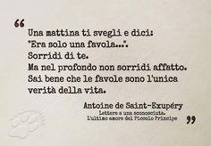 """Una mattina ti svegli e dici: """"Era solo una favola..."""". Sorridi di te. Ma nel profondo non sorridi affatto. .... #AntoinedeSaintExupéry, #Piccoloprincipe, #favola, #verità, #aforisma, #liosite, #citazioniItaliane, #frasibelle, #ItalianQuotes, #Sensodellavita, #perledisaggezza, #perledacondividere, #GraphTag, #ImmaginiParlanti, #citazionifotografiche, #graphicquotes, #graphquotes, #fotocitazioni, #frasimotivazionali,"""