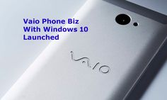 Vaio's 2nd Windows 10 based smartphone features a lot for its users.