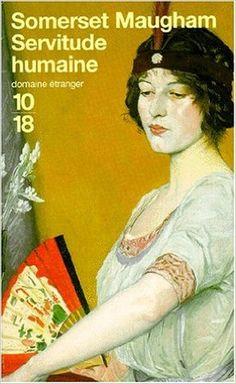 Amazon.fr - Servitude humaine - Somerset Maugham - Livres