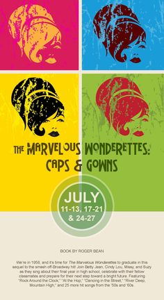 #TheMarvelousWonderettesCapsandGowns #CircleTheatre 2013