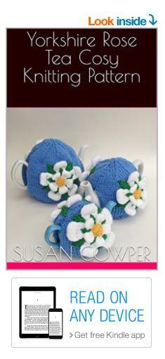 Yorkshire Rose Tea Cosy Knitting Pattern Kindle Edition https://www.amazon.co.uk/dp/B0742MZKRL