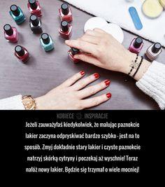 Problem z odpyskującym lakierem rozwiązany! Good Advice, Beauty Hacks, Hair Beauty, Nails, Natural, Diy, Wax, Finger Nails, Beauty Tricks