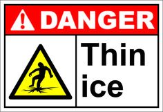 Thin ice $1.64 #signs