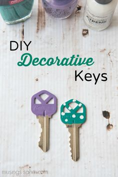 DIY Decorative Keys: Say good-bye to boring, look-alike keys that get mixed up. From drab to fab, here's a simple DIY trick to make decorative keys right at home!