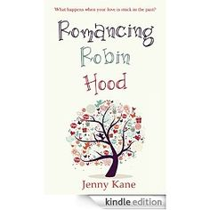 What happens when your love is stuck in the past... Romancing Robin Hood by @JennyKane